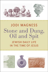 Book Review: Jodi Magness, Stone and Dung, Oil and Spit