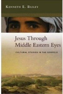 Kenneth Nailey, Jesus through Middle Eastern Eyes