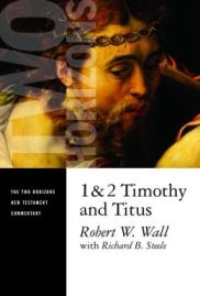 Robert Wall, Commenary on 1 Timothy and Titus