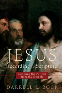 Bock Jesus acc to Scripture