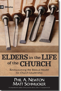 Book Review: Newton and Schmucker, Elders in the Life of the Church