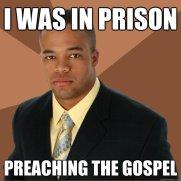 In Prison for Preaching the Gospel