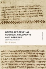 Rick Brannan, Greek Apocryphal Gospels, Fragments, and Agrapha, Lexham Press