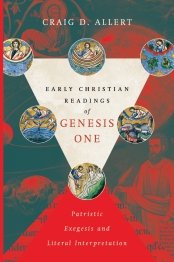 Craig Allert book on Genesis One, Church Fathers
