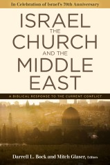 Darrell L. Bock and Mitch Glaser, Israel, the Church, and the Middle East