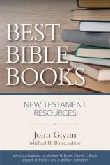 John Glynn, Best Bible Books for New Testament studies