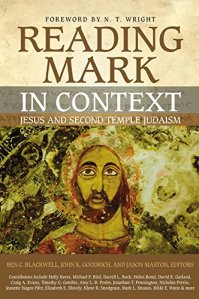 Blackwell, Goodrich and Maston, Reading Mark in Context