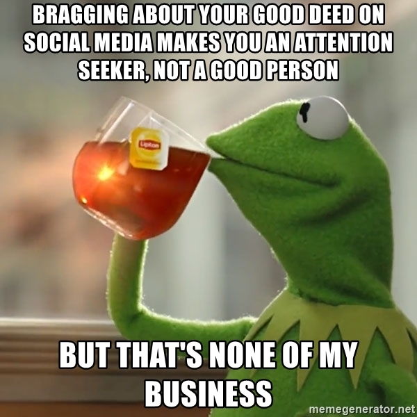 Bragging about Good Deeds Meme