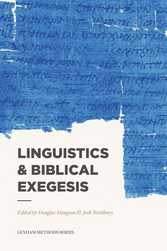 Book Review: Douglas Mangum and Josh Westbury, eds. Linguistics & Biblical Exegesis