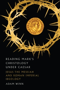 Winn, Reading Mark's Christology