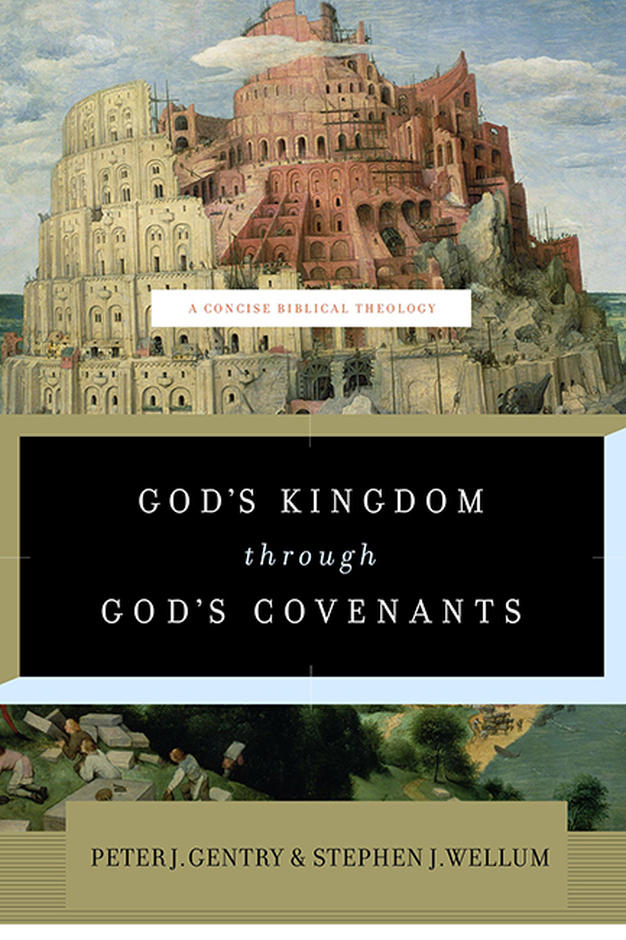 Logos Free Book of the Month for August 2019 – God's Kingdom through God's Covenants: A Concise Biblical Theology