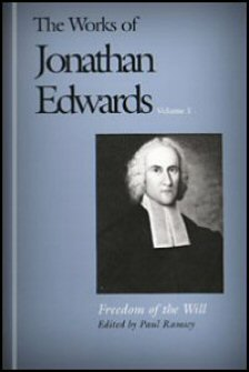 Logos Free Book of the Month for October 2019 – Jonathan Edwards, Freedom of the Will