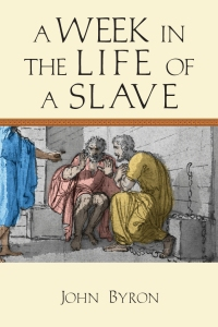 Byron, A Day in the Life of a Slave