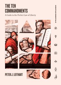 Peter Leithart, Ten Commandments