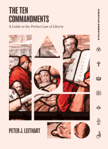 Peter Leithart, Ten Commandments