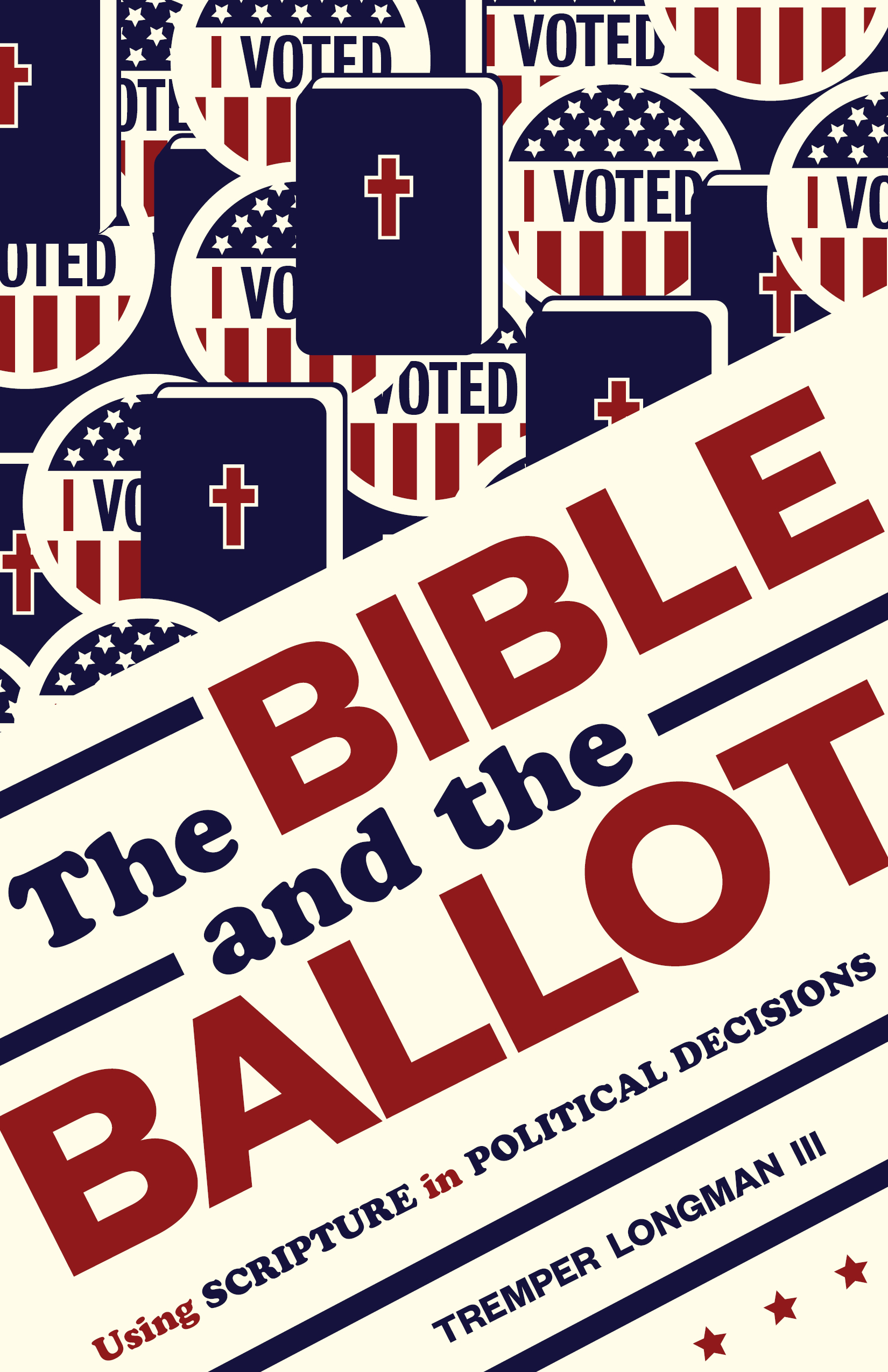 Book Review: Tremper Longman, III, The Bible and the Ballot