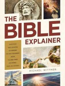 Wittmer, Bible Explainer
