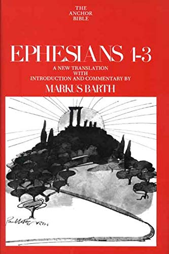 Logos Free Book of the Month for March 2021 – Markus Barth, Ephesians 1-3 (Yale Anchor Bible Commentary)
